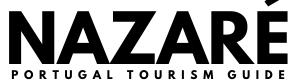 Nazaré Portugal Tourism Guide